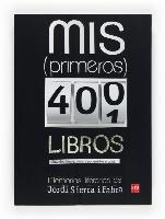 Descargar MIS PRIMEROS 400 LIBROS  CUANDO  DONDE  COMO Y POR QUE LOS ESCRIBI: MEMORIAS LITERARIAS
