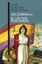 Descargar ¡AY  CARMELA! / EL LECTOR POR HORAS