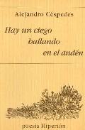 Descargar HAY UN CIEGO BAILANDO EN EL ANDEN