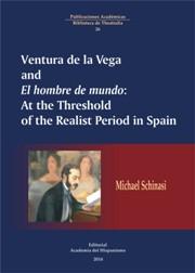 Descargar VENTURA DE LA VEGA Y EL HOMBRE DE MUNDO: AT THE THRESHOLD OF THE REALIST PERIOD IN SPAIN